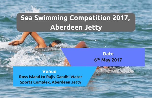 #SeaSwimming! The Directorate of Sports & Youth Affairs organises Sea Swimming Competition 2017 @ Aberdeen Jetty on 6th May 2017 #SwimIndia