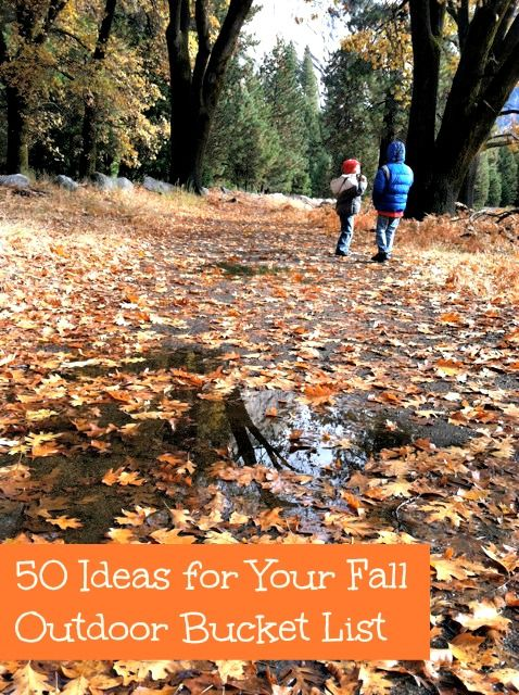 50 ideas for your fall outdoor bucket list.