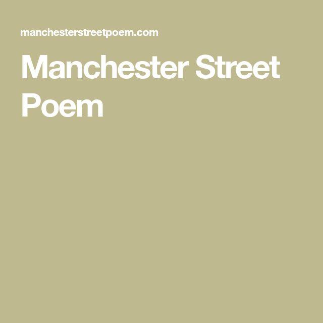 Manchester Street Poem