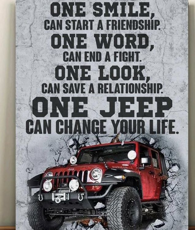 ONE JEEP CAN CHANGE YOUR LIFE! #jeepgirl | Jeep quotes, Jeep ...