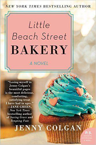 Little Beach Street Bakery: A Novel: Jenny Colgan:  Amazon.com: Books