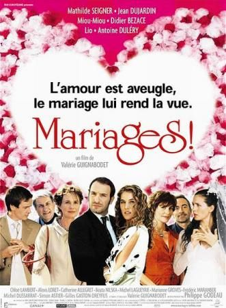 Mariages! (2004) - Valérie Guignabodet - Jean Dujardin, Mathilde Seigner, Miou-Miou