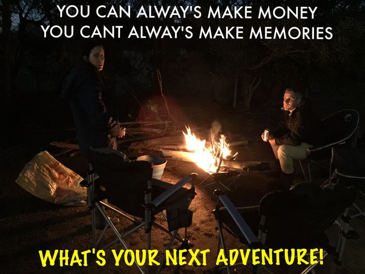 Camping Australia you can always make money you can't always make memories