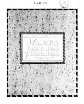 Manual completo de la madera (carpinteria y ebanisteria)