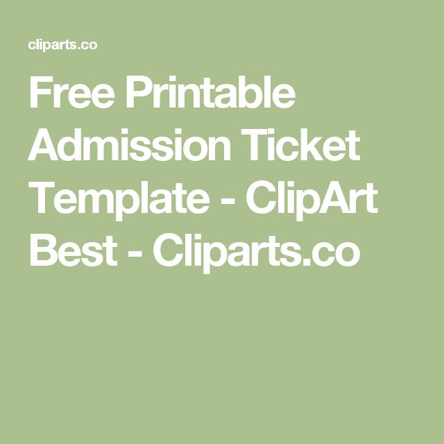 17 Best ideas about Ticket Template – Admission Ticket Template