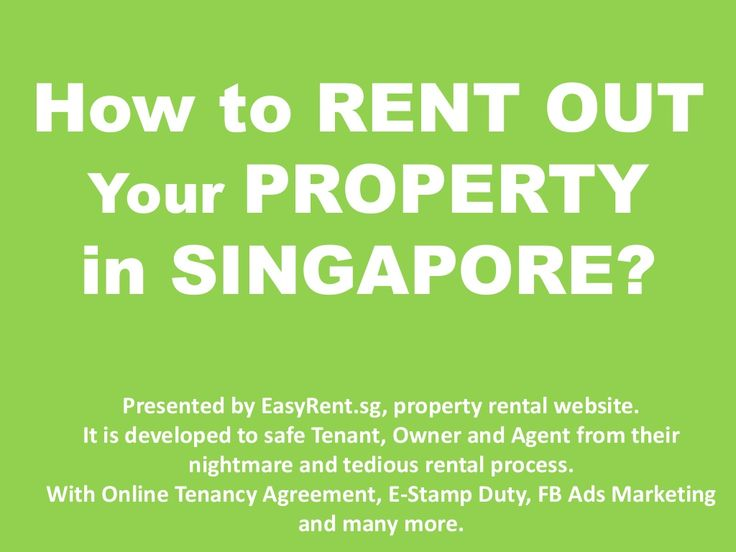 How to rent out your property in singapore