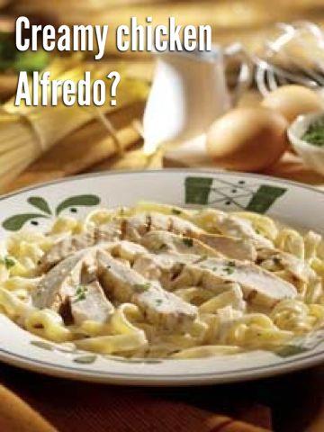 Creamy chicken Alfredo?