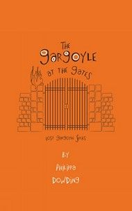 The Gargoyle at the Gates by Philippa Dowding :: 2014 Silver Birch Express KCS winner.