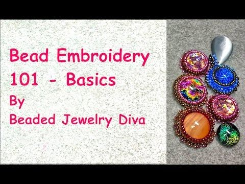 Bead Embroidery 101 - Bead Embroidery Tutorial - Basics - YouTube