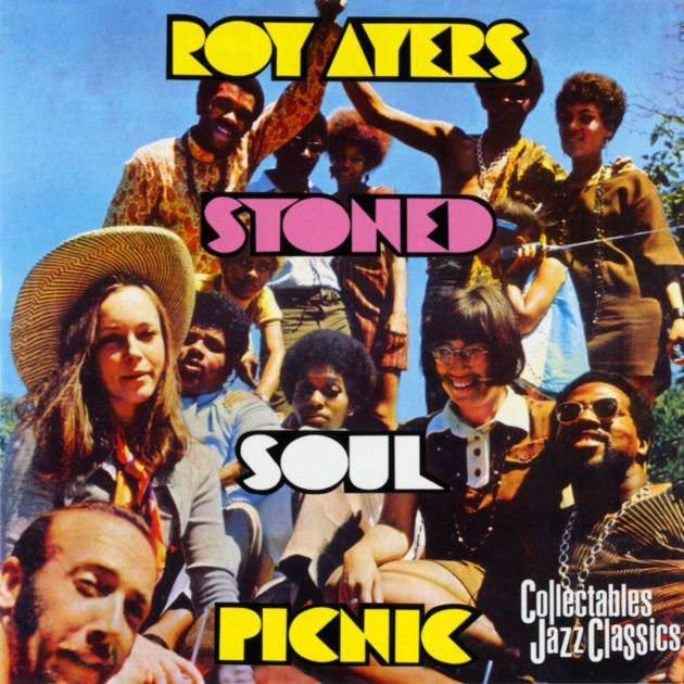 Stoned Soul Picnic by Roy Ayers on Apple Music