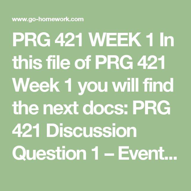 PRG 421 WEEK 1 In this file of PRG 421 Week 1 you will find the next docs:  PRG 421 Discussion Question 1 – Events and GUIs What is an event? How are events and graphical user interfaces (GUIs) related? Provide an example of an event and relate it to a GUI.  PRG 421 Discussion Question 2 – Java® Containers How are containers used in the Java® language? Write a small program in which you add components to a container. Then post the code for your program.  PRG 421 ScreenShot – Hello World GUI…