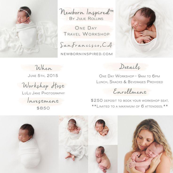 San francisco california newborn photography workshop newborn inspired by julie rollins www newborninspired