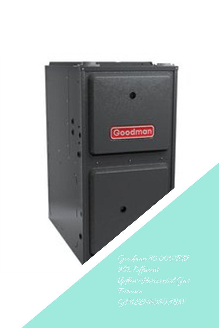 Goodman 80 000 Btu 96 Efficient Upflow Horizontal Gas Furnace Gmss960803bn S Izobrazheniyami