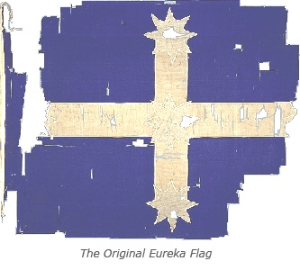"The Eureka Flag  ""...stand truly by each other and fight to defend our rights and liberties.""  The Eureka Flag was flown for the first time on Bakery Hill, Ballarat, Australia, as a symbol of the resistance of the gold miners during the Eureka Stockade rebellion in 1854. Beneath this flag, the miners swore this oath to the affirmation of his fellow demonstrators: ""We swear by the Southern Cross to stand truly by each other and fight to defend our rights and liberties."""