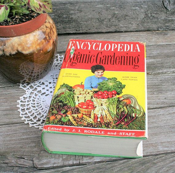 Encyclopedia Of Organic Gardening Edited By J I Rodel And Staff