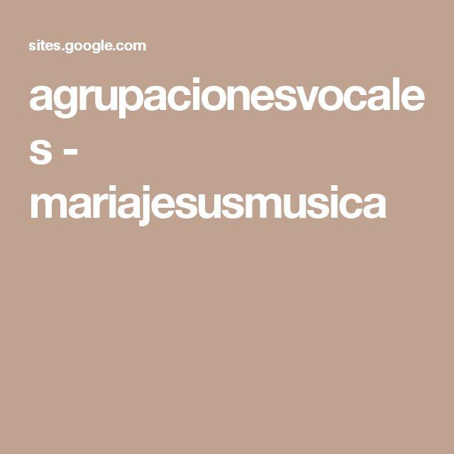 agrupacionesvocales - mariajesusmusica