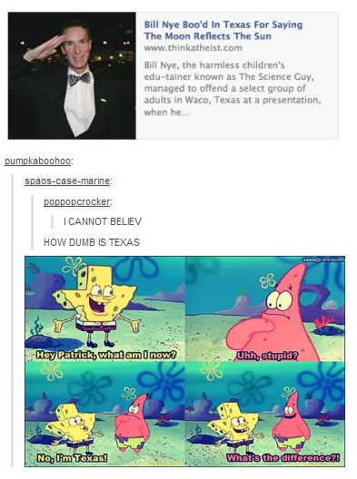 Texas doesn`t believe Bill Nye- From Tumblr