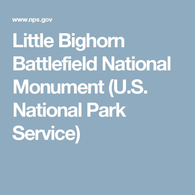 Little Bighorn Battlefield National Monument (U.S. National Park Service)