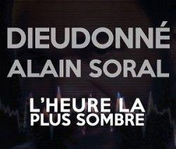 http://www.egaliteetreconciliation.fr/L-Heure-la-plus-sombre-du-14-mars-2016-Dieudonne-et-Alain-Soral-38331.html