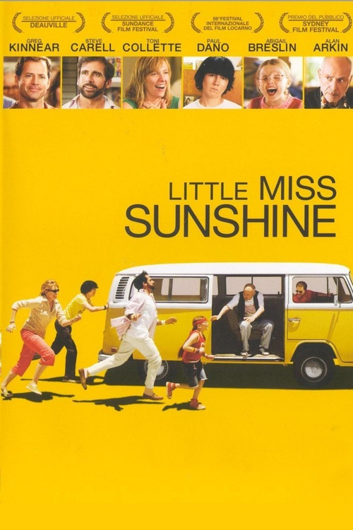 Little Miss Sunshine, if you don't like this movie, we can't be friends!