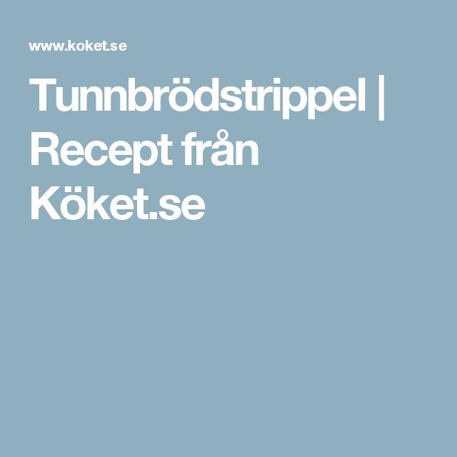 Tunnbrödstrippel | Recept från Köket.se
