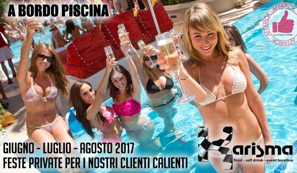 Feste Private Targate Karisma A Bordo Piscina http://affariok.blogspot.it/