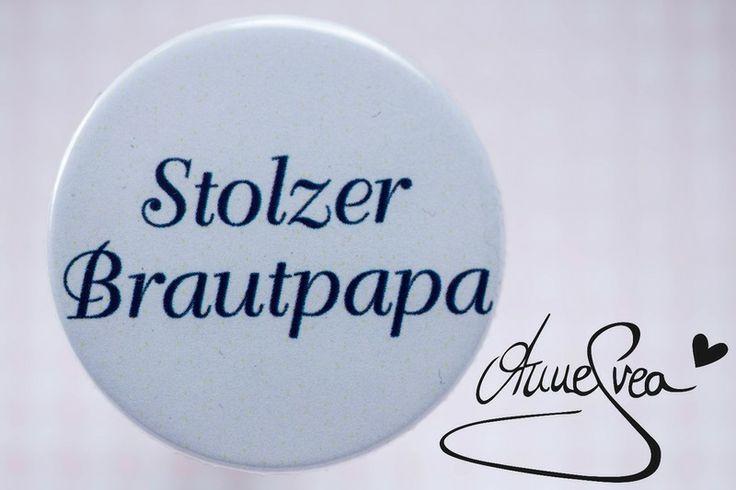 STOLZER BRAUTPAPA  Anstecker Hochzeit Babyshower von www.annesvea.de