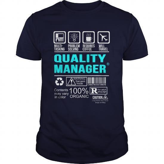QUALITY MANAGER T Shirts, Hoodie Sweatshirts