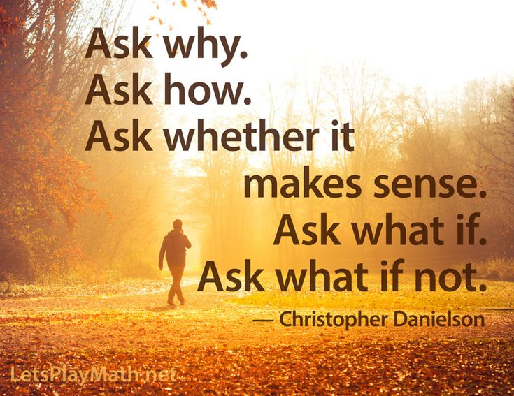 How can we help children learn to think mathematically? Live by these four principles. PTALSMP 1: Ask questions. Ask why. Ask how. Ask whether your answer is right. Ask whether it makes sense. Ask …