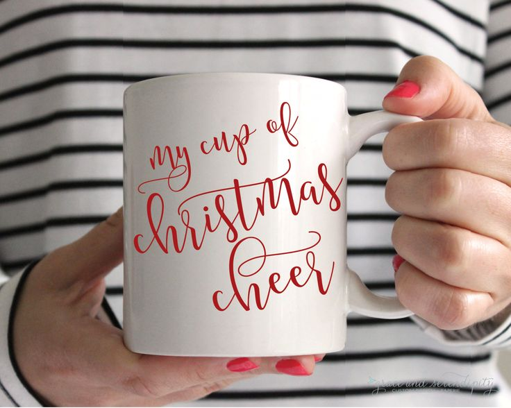 Christmas Cheer Mug   11 OR 15 Ounce Encouraging Mug Coffee Mug Ceramic Mug  Gifts For