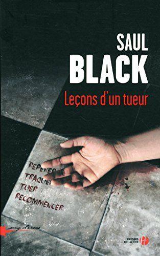 Leçons d'un tueur de Saul BLACK https://www.amazon.fr/dp/2258114853/ref=cm_sw_r_pi_dp_BKKcxbKGPP001
