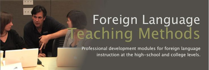 University of Texas Website: GREAT methods for foreign language teaching