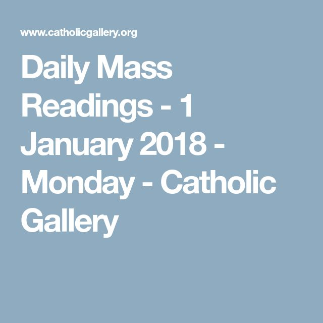 Daily Mass Readings - 1 January 2018 - Monday - Catholic Gallery