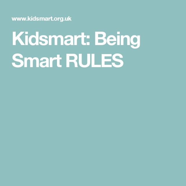 Kidsmart: Being Smart RULES