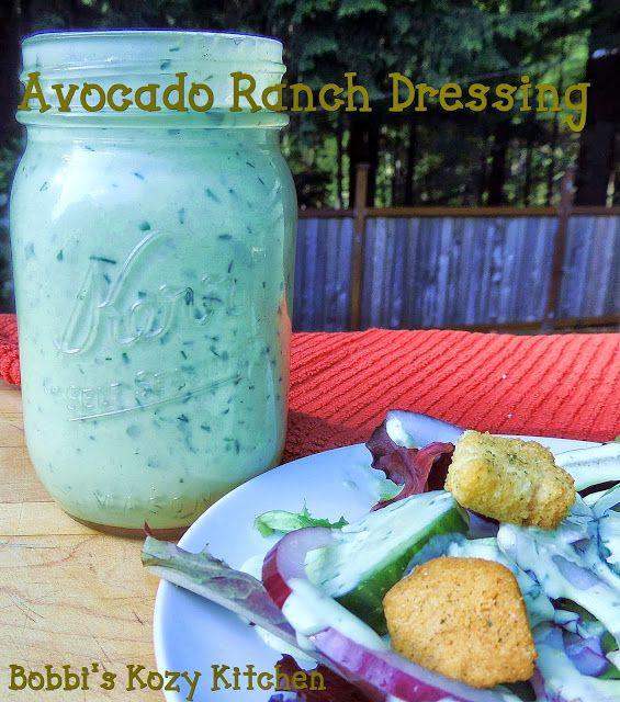 Bobbi's Kozy Kitchen: Avocado Buttermilk Ranch Dressing