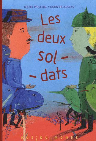Les deux soldats / Michel Piquemal. - Rue du monde, 2008