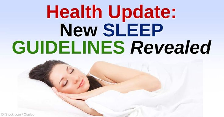 Do you know how much sleep you really need? Here's the updated sleep guidelines based on age group.