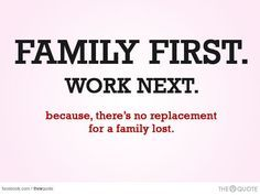family first...before work, friends & there shouldn't even be any hoes  some men work their priorities from the bottom.