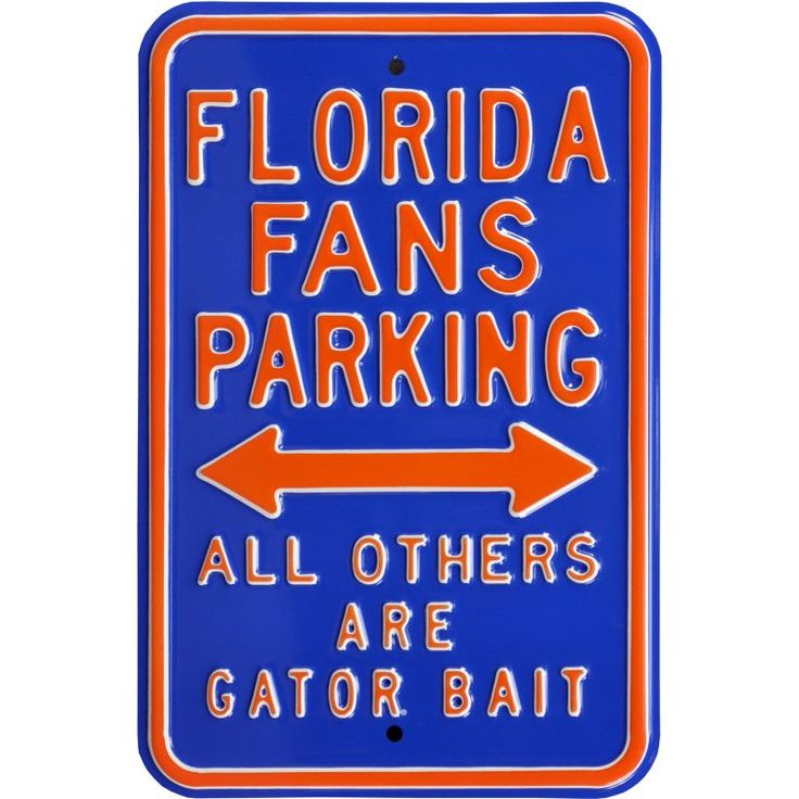 Authentic Street Signs Florida Gators Parking Sign, Team