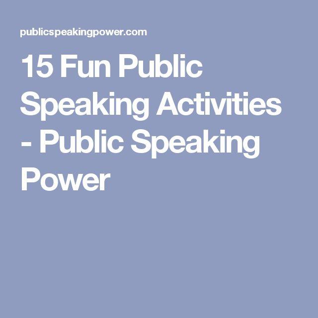 15 Fun Public Speaking Activities - Public Speaking Power - Use for MC