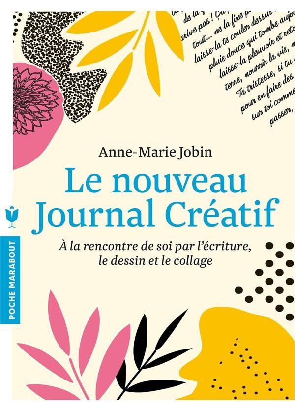 Le nouveau journal créatif - Anne-Marie Jobin - Marabout - Grand format - Vivement Dimanche LYON