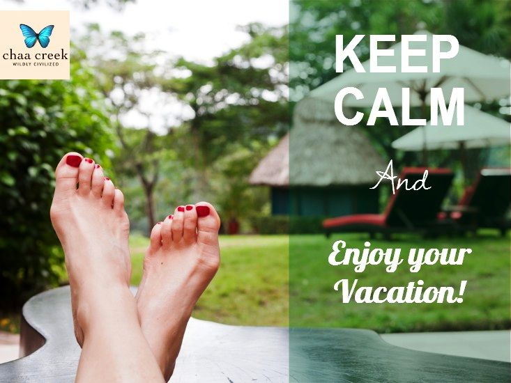 Have A Great Day Quotes For Her 21 KEEP CALM Enjoy Your Vacation