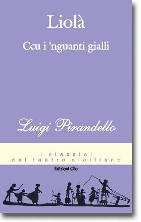 Luigi Pirandello - Liolà