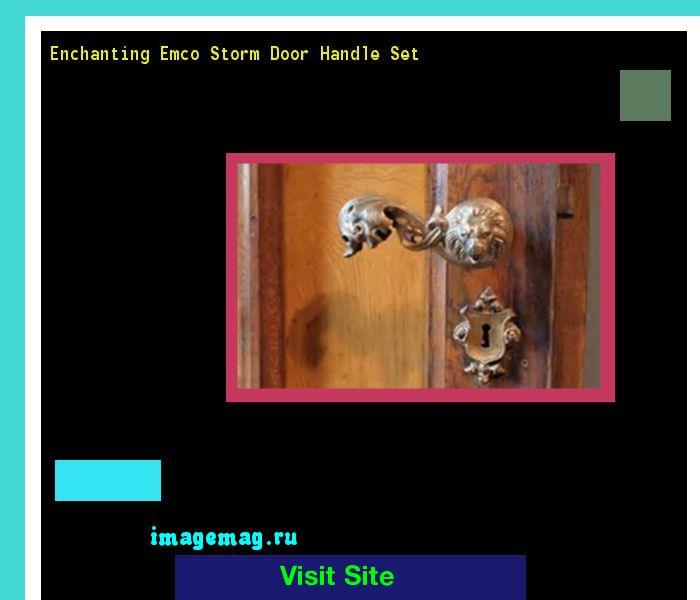 Enchanting Emco Storm Door Handle Set 153951 - The Best Image Search
