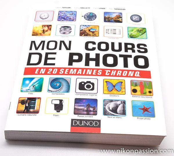 Mon cours de photo en 20 semaines chrono, guide d'auto-formation - http://www.nikonpassion.com/mon-cours-de-photo-20-semaines-chrono/