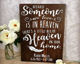Personalized Memorial Gift, Because Someone We Love is in Heaven, In loving Memory Sign, Feather