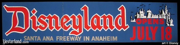 Yesterland: Did Disneyland Open July 17 or July 18?  Here's to all those people out there who like to bring this question up to me every year.