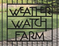 Weather Watch Farm, same type for logo, fence, stationary, signage