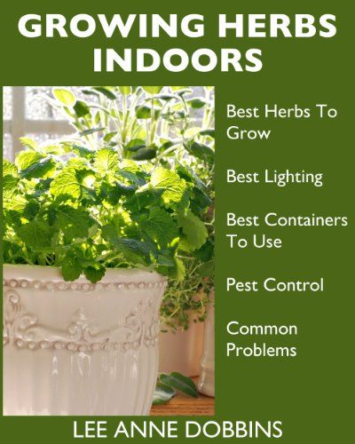 Free kindle book for a limited time growing herbs - Best herbs to grow indoors ...
