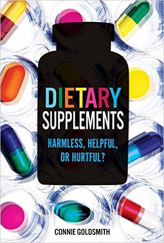 Dietary Supplements: Harmless, Helpful, or Hurtful? 615.1 GOL. Millions of Americans take dietary supplements to improve health, lose weight, or increase athletic performance. Yet supplements are loosely regulated and some proven to be extremely dangerous. Written by a registered nurse, Dietary Supplements helps readers make educated consumer choices.